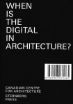 The Paperless Studios in Context<br><strong>When is the Digital in Architecture?</strong>